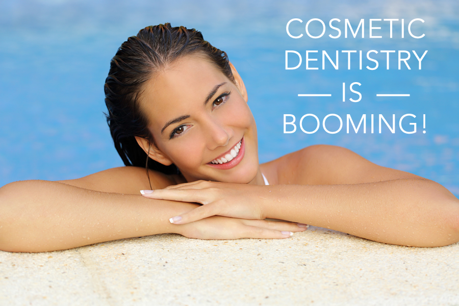 cosmetic dentistry is booming