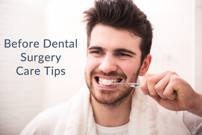 before-dental-surgery-care-tips