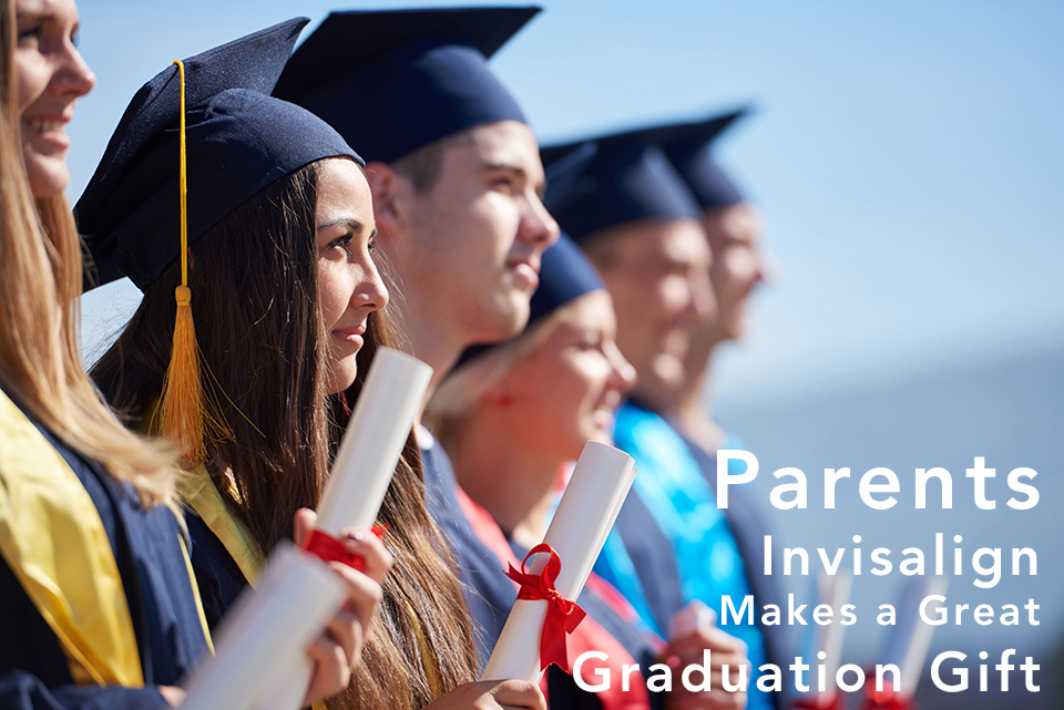 Parents Invisalign Makes a Great Graduation Gift