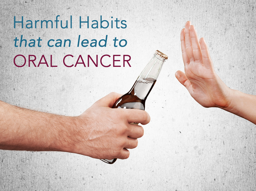 Harmful Habits Can Lead to Oral Cancer
