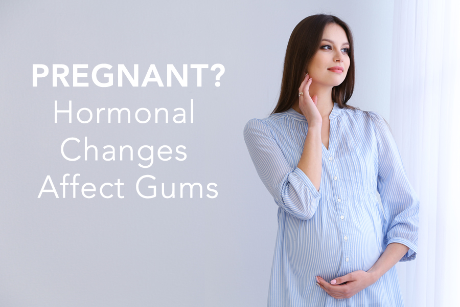 hormonal changes affect gums