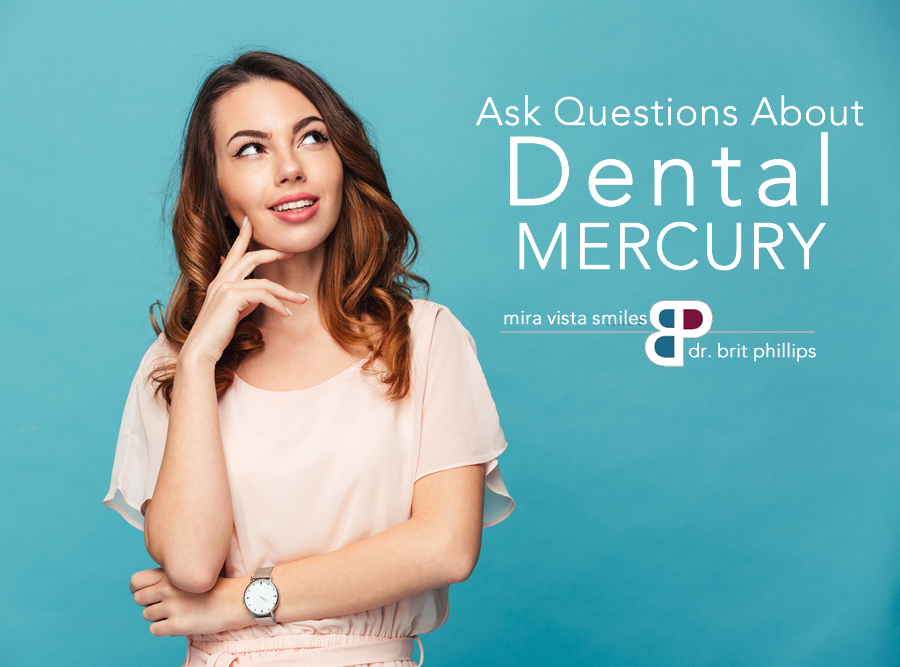 Ask Questions if You Have Dental Mercury