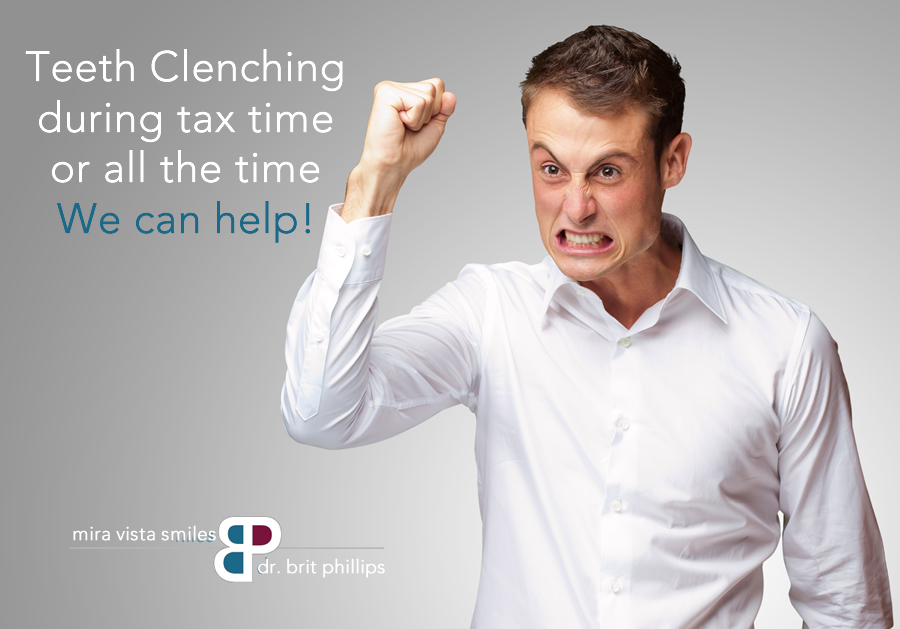 Tax Time Got Your Teeth Clenching?